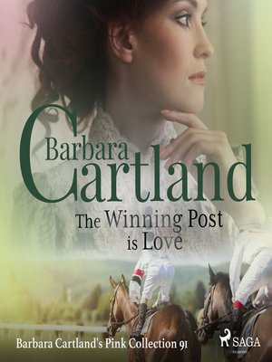 cover image of The Winning Post is Love (Barbara Cartland's Pink Collection 91)