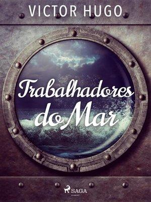 cover image of Trabalhadores do Mar
