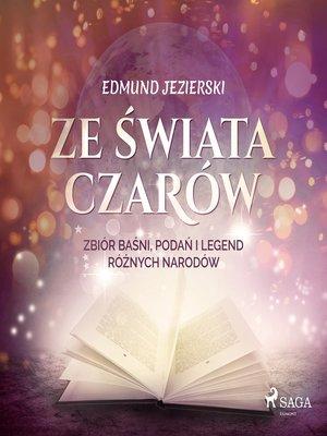 cover image of Ze świata czarów