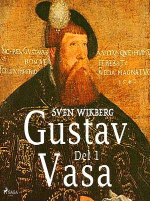cover image of Gustav Vasa del 1