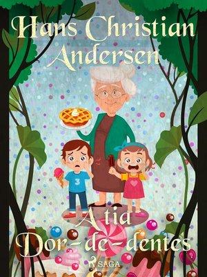 cover image of A tia Dor-de-dentes