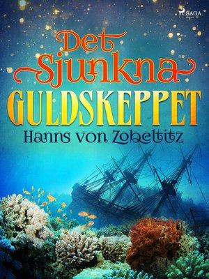 cover image of Det sjunkna guldskeppet