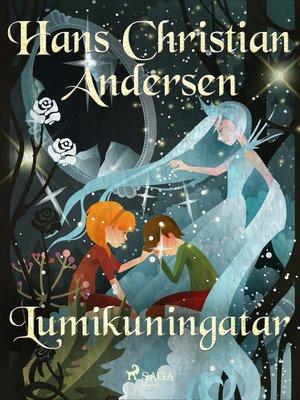 cover image of Lumikuningatar