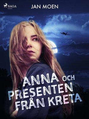 cover image of Anna och presenten från Kreta
