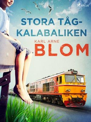 cover image of Stora tågkalabaliken