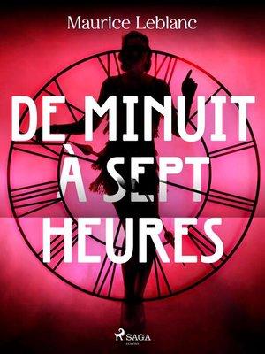 cover image of De Minuit à Sept heures