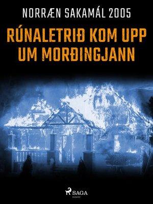 cover image of Rúnaletrið kom upp um morðingjann