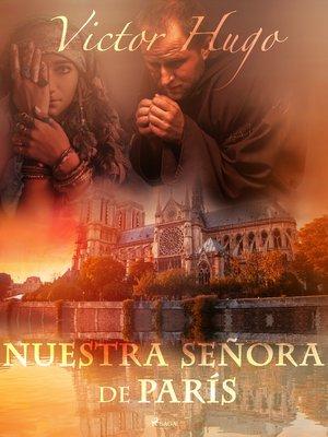 cover image of Nuestra Señora de París