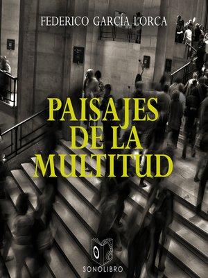 cover image of Paisaje de la multitud