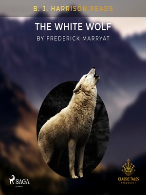 cover image of B. J. Harrison Reads the White Wolf