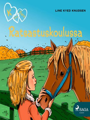 cover image of K niinku Klara 12--Ratsastuskoulussa