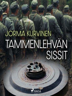 cover image of Tammenlehvän sissit
