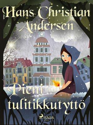 cover image of Pieni tulitikkutyttö