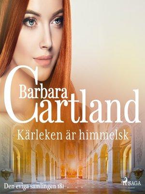 cover image of Kärleken är himmelsk
