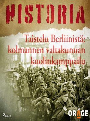 cover image of Taistelu Berliinistä