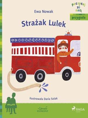 cover image of Strażak Lulek