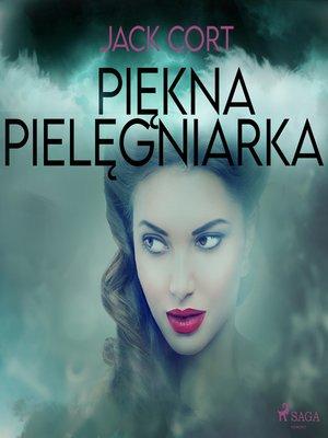 cover image of Piękna pielęgniarka