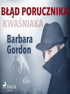 cover image of Błąd porucznika Kwaśniaka