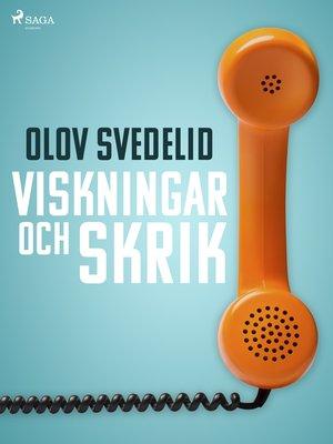 cover image of Viskningar och skrik