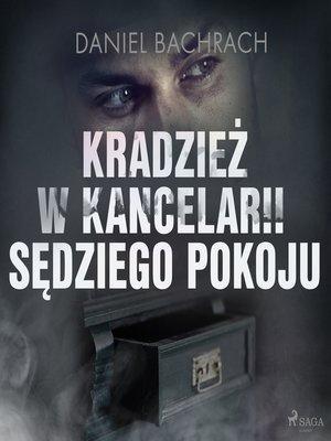 cover image of Kradzież w kancelarii sędziego pokoju