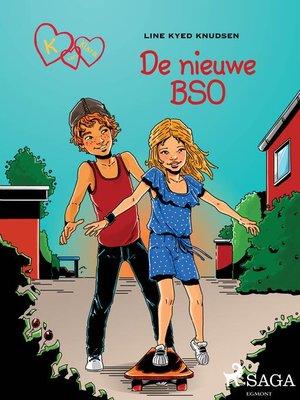 cover image of K van Klara 8--De nieuwe BSO