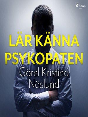 cover image of Lär känna psykopaten
