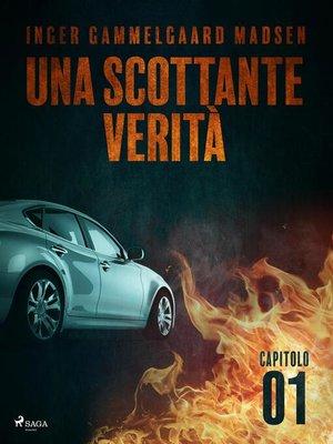 cover image of Una scottante verità--Capitolo 1