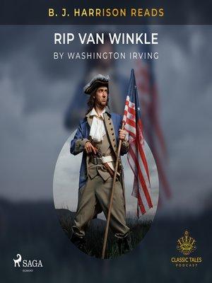 cover image of B. J. Harrison Reads Rip Van Winkle