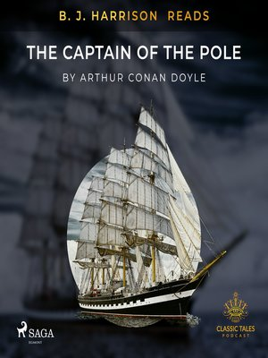 cover image of B. J. Harrison Reads the Captain of the Pole Star