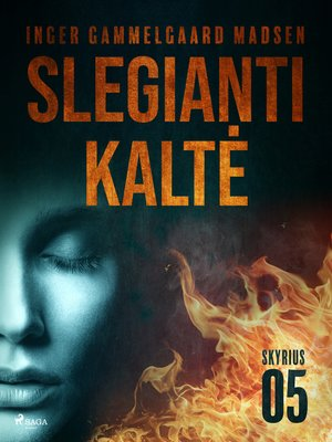 cover image of Slegianti kaltė. 5skyrius