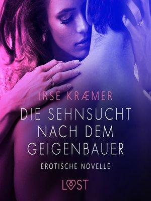 cover image of Die Sehnsucht nach dem Geigenbauer