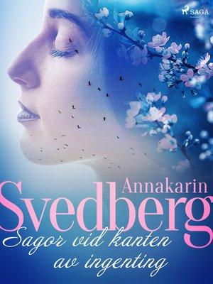cover image of Sagor vid kanten av ingenting