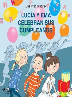 cover image of Lucía y Ema celebran sus cumpleaños
