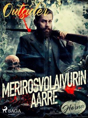 cover image of Merirosvolaivurin aarre