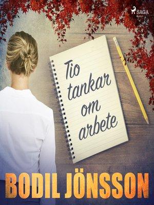 cover image of Tio tankar om arbete