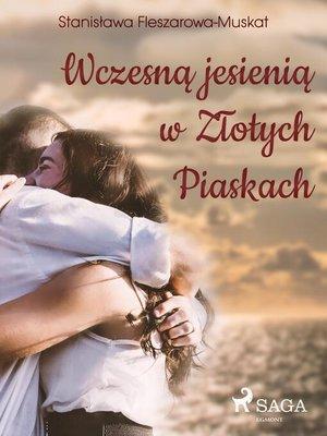 cover image of Wczesną jesienią w Złotych Piaskach