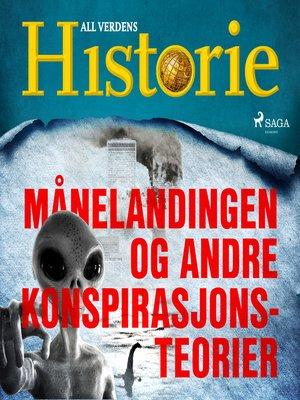 cover image of Månelandingen og andre konspirasjonsteorier