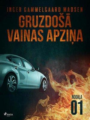 cover image of Gruzdošā vainas apziņa— 1.nodaļa