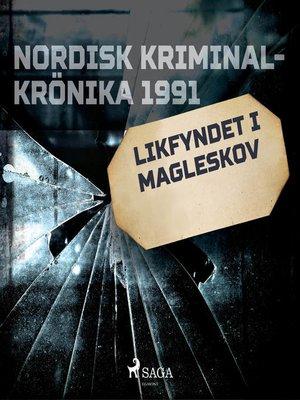 cover image of Likfyndet i Magleskov