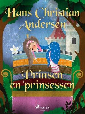 cover image of Prinsen en prinsessen