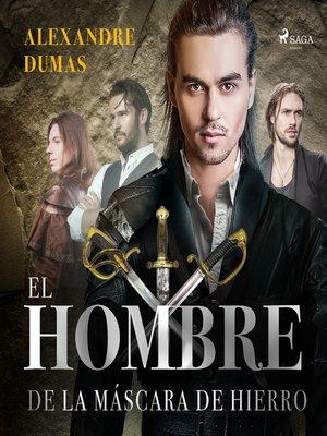 cover image of El hombre de la máscara de hierro