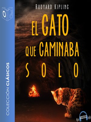 cover image of El gato que caminaba solo--Dramatizado