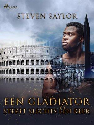 cover image of Een gladiator sterft slechts één keer