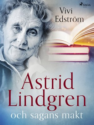 cover image of Astrid Lindgren och sagans makt