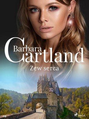 cover image of Zew serca--Ponadczasowe historie miłosne Barbary Cartland