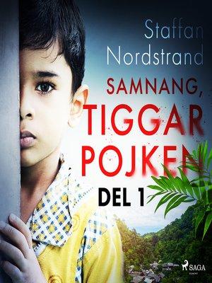 cover image of Samnang, tiggarpojken--del 1