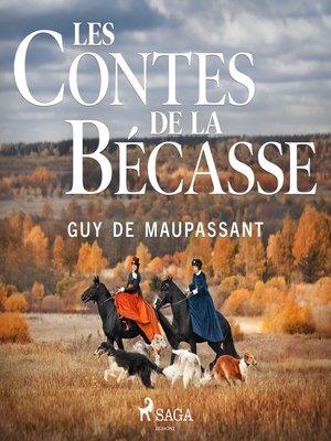 cover image of Les Contes de la Bécasse