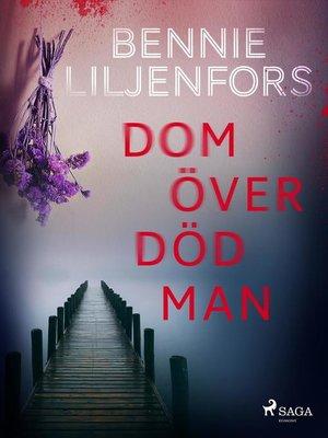 cover image of Dom över död man