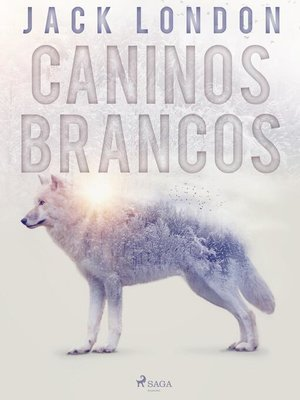 cover image of Caninos Brancos