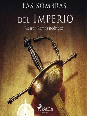 cover image of Las sombras del Imperio
